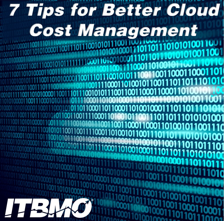 7 Tips for Better Cloud Cost Management